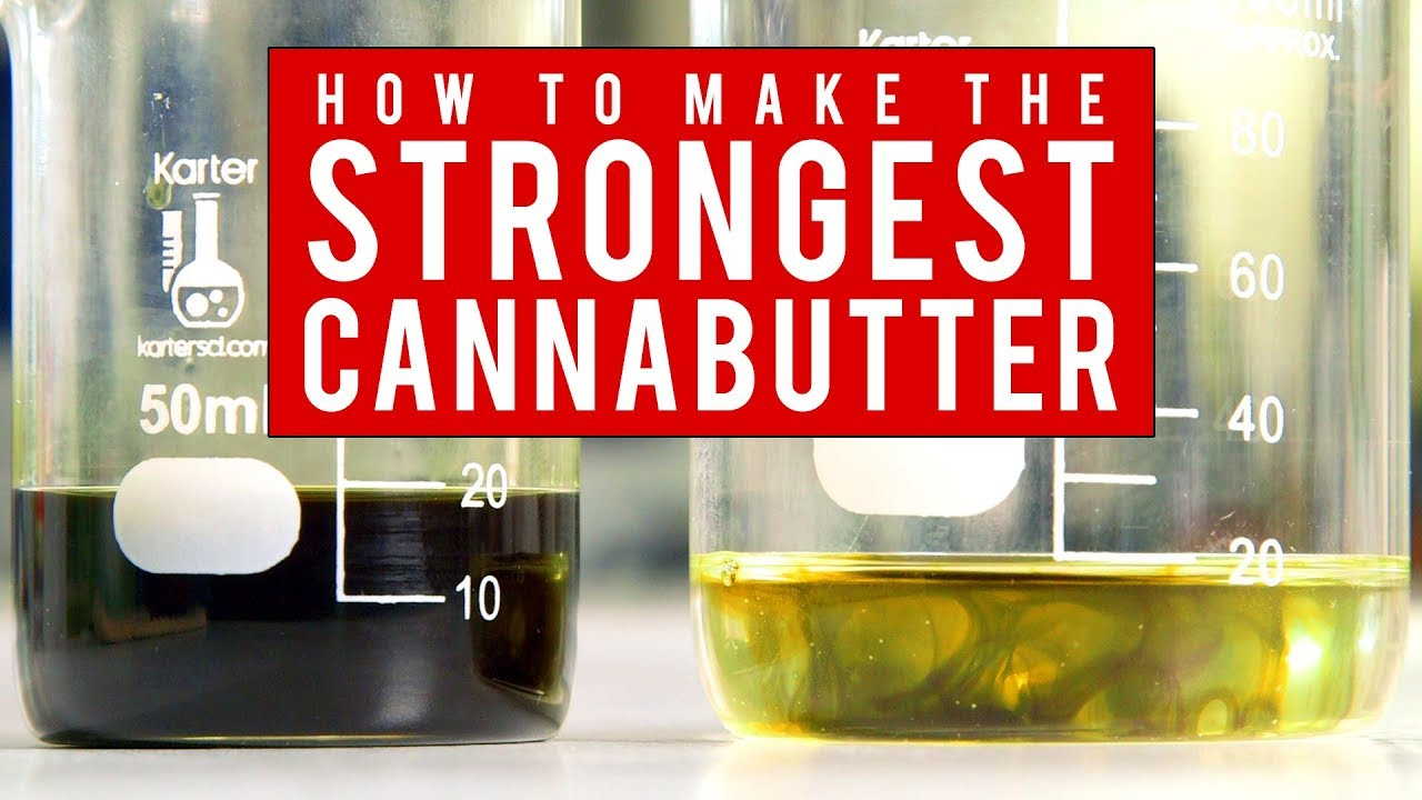 How to Make The Strongest Cannabutter or Cannabis Oil Using Ethyl Alcohol