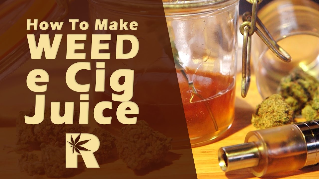 How To Make Weed e Cig Juice (VG Tincture Slow Easy Method) Cannabasics #44